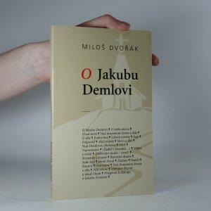 náhled knihy - O Jakubu Demlovi