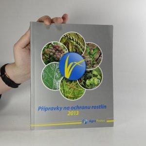 náhled knihy - Přípravky na ochranu rostlin 2013