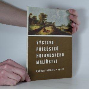 náhled knihy - Výstava přírůstků holandského malířství 17. století
