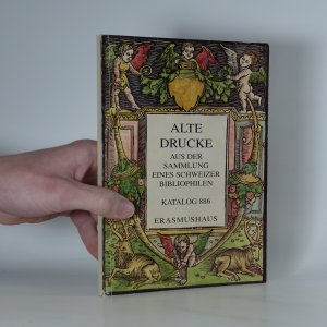 náhled knihy - Alte Drucke aus der Sammlung eines Schweizer Bibliophilen. Katalog 886.
