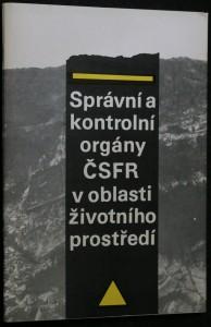náhled knihy - Správní a kontrolní orgány ČSFR v oblasti životního prostředí