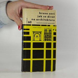 náhled knihy - Jak se dívat na architekturu
