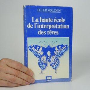 náhled knihy - La haute école de l'interprétation des rêves