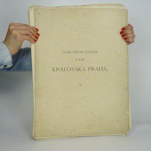 náhled knihy - Všem věrným Čechům a sobě Královská Praha (nekompletní, viz poznámka)