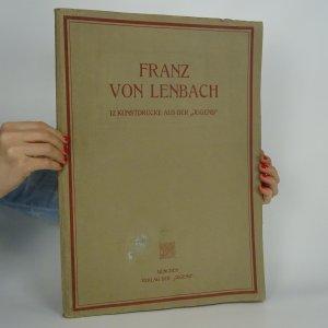 náhled knihy - Franz von Lenbach - 12 Kunstdrucke aus der