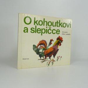 náhled knihy - O kohoutkovi a slepičce : slovenská lidová pohádka