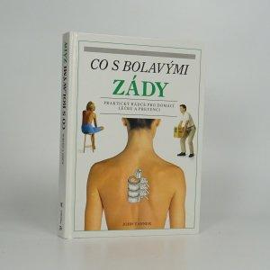 náhled knihy - Co s bolavými zády : praktický rádce pro domácí léčbu a prevenci