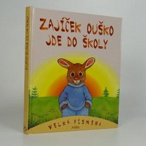 náhled knihy - Zajíček Ouško jde do školy