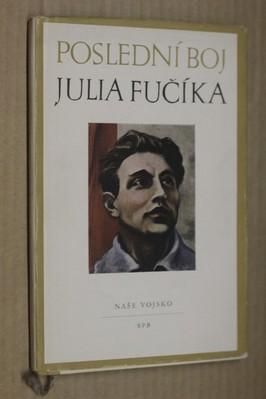 náhled knihy - Poslední boj Julia Fučíka : sborník