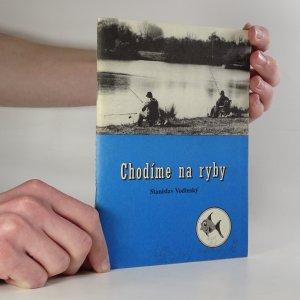 náhled knihy - Chodíme na ryby