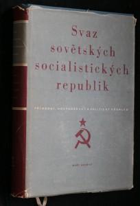 náhled knihy - Svaz sovětských socialistických republik : Přír., hosp. a polit. přehled