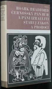 náhled knihy - Černošský Pán Bůh a páni Izraeliti ; Starej zákon a proroci
