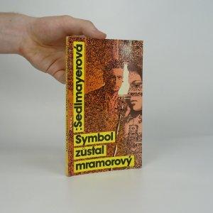 náhled knihy - Symbol zůstal mramorový : detektivní příběh z roku 1967