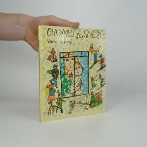 náhled knihy - Chumelí se, sněží : verše na zimu