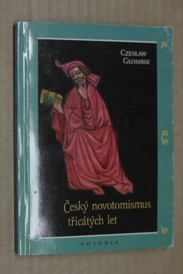 náhled knihy - Český novotomismus třicátých let : iniciativy, kulturní kontext, polemiky