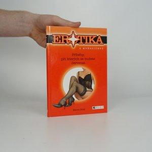 náhled knihy - Erotika s hvězdičkou -Příběhy při kterých se budete červenat - M. Gray