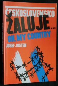 náhled knihy - Československo žaluje : [oh, my country]