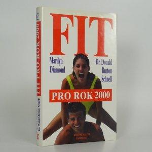 náhled knihy - Fit pro rok 2000. Jak si osvojit náročný životní styl pro 21. stol.