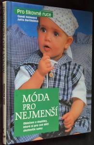 náhled knihy - Móda pro nejmenší: Oblečení a doplňky, které si pro své děti zhotovité samy