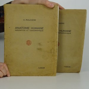 náhled knihy - Anatomie humaine. Descriptive et topographique. Tome I. + II. (2 svazky)