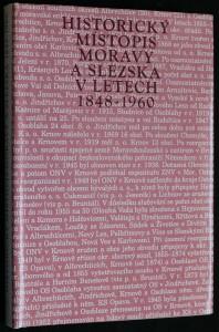 náhled knihy - Historický místopis Moravy a Slezska v letech 1848-1960. Sv. 13