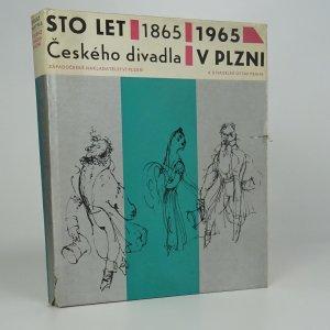 náhled knihy - Sto let českého divadla v Plzni 1865-1965