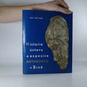 náhled knihy - Historie ústavu a exposice Anthropos v Brně