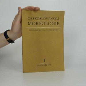 náhled knihy - Československá morfologie (ročník V., číslo 1)