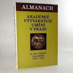 náhled knihy - Almanach Akademie výtvarných umění v Praze k 180. výročí založení (1799-1979)