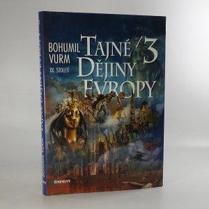 náhled knihy - Tajné dějiny Evropy 3