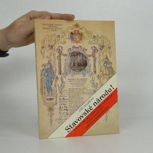 náhled knihy - Stavovské národu! O tom, jak se Stavovské divadlo stalo součástí Divadla národního