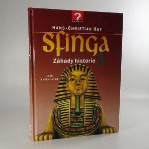 náhled knihy - Sfinga. Záhady historie 3