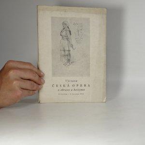 náhled knihy - Výstava Česká opera v obraze a kostýmu. 12. května - 6. července 1951.