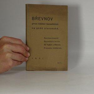 náhled knihy - Břevnov, první klášter černých Benediktinů na půdě slovanské