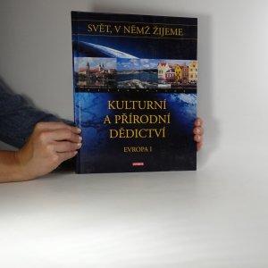 náhled knihy - Svět, v němž žijeme. Kulturní a přírodní dědictví. Evropa I.