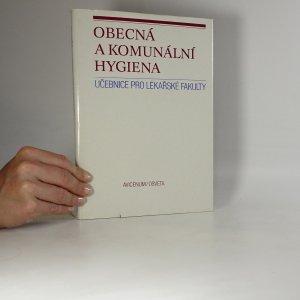 náhled knihy - Obecná a komunální hygiena. Učebnice pro lékařské fakulty pro posluchače lékařské fak. hygienické