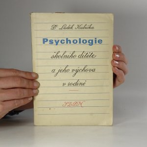 náhled knihy - Psychologie školního dítěte a jeho výchova v rodině