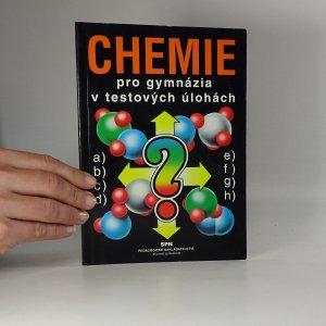 náhled knihy - Chemie pro gymnázia v testových úlohách