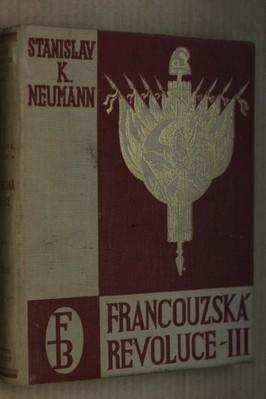 náhled knihy - Francouzská revoluce : populární dějiny bojů francouzské společnosti na sklonku 18. století. Díl 3, Zápas s demagogií a korupcí