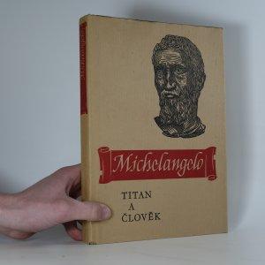 náhled knihy - Michelangelo: titan a člověk