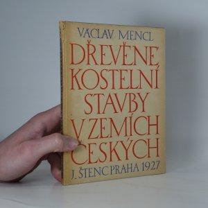 náhled knihy - Dřevěné kostelní stavby v zemích českých