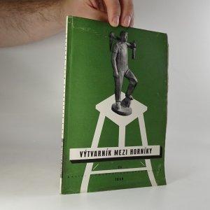 náhled knihy - Výtvarník mezi horníky sv. 24