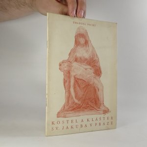 náhled knihy - Kostel a klášter sv. Jakuba v Praze