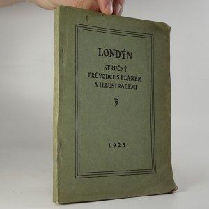 náhled knihy - Londýn. stručný průvodce s plánem a illustracemi