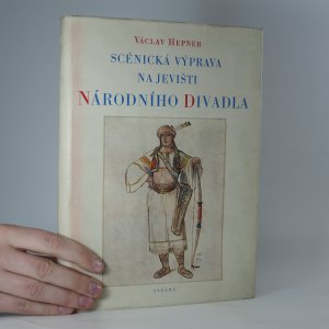náhled knihy - Scénická výprava na jevišti Národního divadla v letech 1883–1900