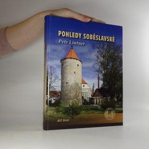 náhled knihy - Pohledy soběslavské, díl třetí.