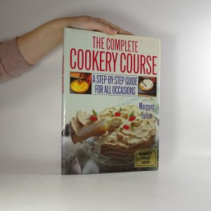 náhled knihy - The Complete Cookery Course. A Step-by-Step Guide for All Occasions