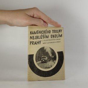 náhled knihy - Kamenického toulky nejbližším okolím Prahy