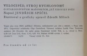 antikvární kniha Velocipéd, stroj rychlonohý : O starodávných mašinkách, jež udivily svět, 1971