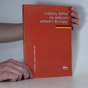 náhled knihy - Vztahy Spolkové republiky Německo ke státům střední Evropy od roku 1990